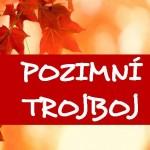 VIII.ročník Podzimního trojboje
